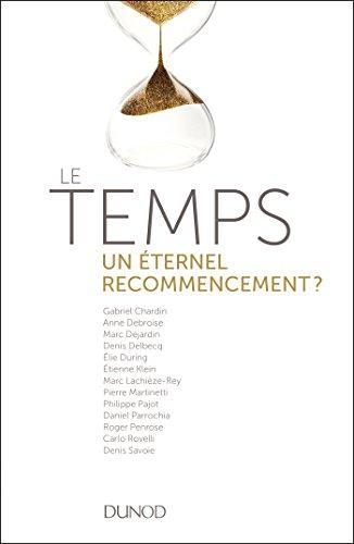 Le temps - un éternel recommencement ? : Voyage aux frontières de la physique (French Edition)