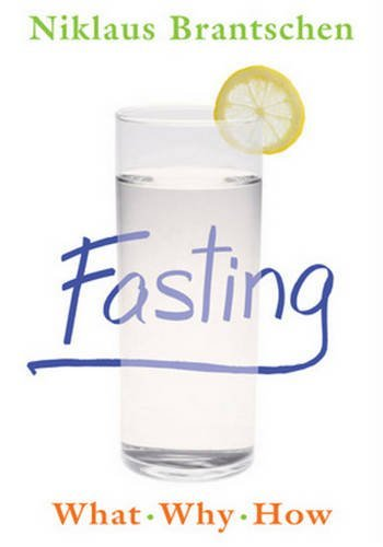 Fasting: What  Why  How