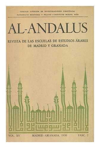 Al-Andalus : revista de las Escuelas de Estudios Arabes de Madrid y Granada volumen xv