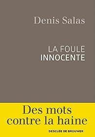 La foule innocente par Denis Salas