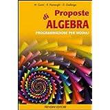 Proposte di algebra. Per la Scuola media