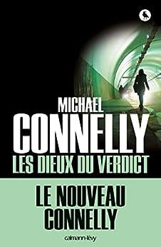 Les Dieux du verdict (Cal-Lévy- R. Pépin) par [Connelly, Michael]