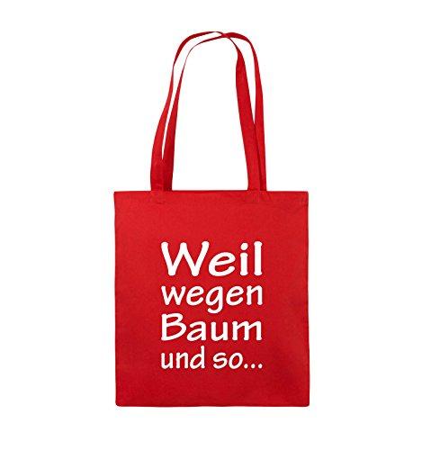 Comedy Bags - Weil wegen Baum und so - Jutebeutel - lange Henkel - 38x42cm - Farbe: Schwarz / Silber Rot / Weiss