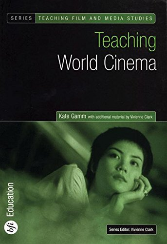 Teaching World Cinema (Teaching Film and Media Studies)