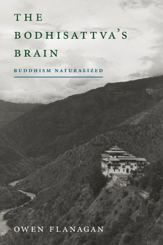 The Bodhisattva's Brain: Buddhism Naturalized (A Bradford Book) por Owen Flanagan