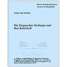 Die Stuppacher Madonna und ihre Botschaft