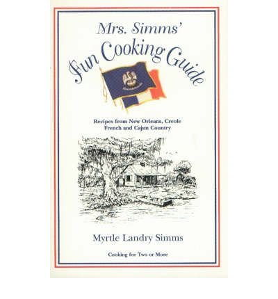 BY Simms, Myrtle Landry ( Author ) [ MRS. SIMMS' FUN COOKING GUIDE ] May-2001 [ Spiral ] -