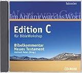 Edition C Bibelkommentar Neues Testament, 1 CD-ROMIm Anfang war das Wort. Inkl. BibleWorkshop starter. Auch als Modul für BibleWorkshop ab Version 4.0 zu verwenden