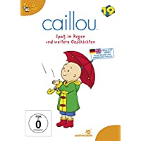 Caillou 19 - Spaß im Regen und weitere Geschichten