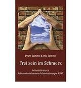 [ FREI SEIN IM SCHMERZ (GERMAN) ] BY Tamme, Peter ( Author ) [ 2010 ] Paperback