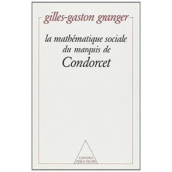La Mathématique sociale du marquis de Condorcet
