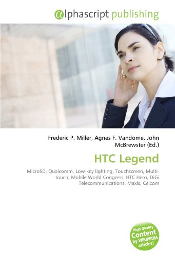 HTC Legend: MicroSD, Qualcomm, Low-key lighting, Touchscreen, Multi-touch, Mobile World Congress, HTC Hero, DiGi Telecommunications, Maxis, Celcom