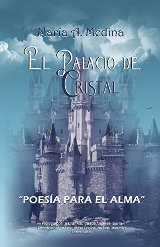 EL PALACIO DE CRISTAL: Poemario (1)
