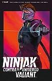 Ninjak contra el Universo Valiant (Valiant - Ninjak)