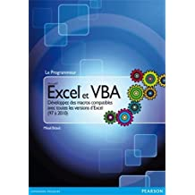Excel et VBA: Développez des macros compatibles avec toutes les versions d'Excel (97 à 2010)