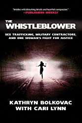 The Whistleblower Sex Trafficking Military Contractors And One Womans Fight For Justice