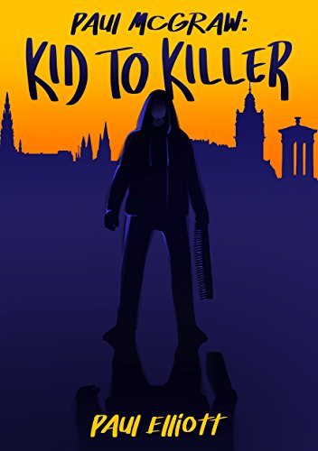 Paul McGraw: Kid To Killer by [Elliott, Paul]