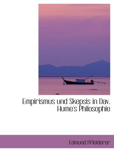 Empirismus und Skepsis in Dav. Hume's Philosophie