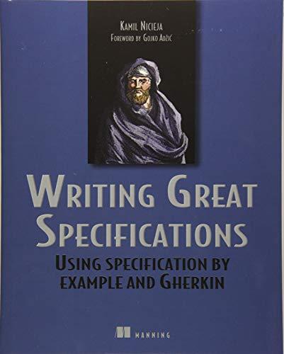 Writing Great Specifications por Kamil Nicieja