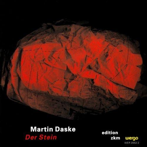 Edition ZKM - Vol. 2 (Martin Daske: Der Stein)