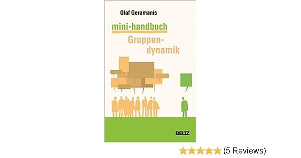 Mini-Handbuch Gruppendynamik (Beltz Weiterbildung) eBook: Olaf ...