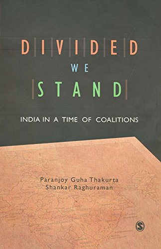 Divided We Stand: India in a Time of Coalitions