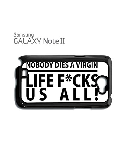 Nobody Dies Virgin Life F*cks Us All Slogan Funny Hipster Swag Mobile Phone Case Back Cover Hülle Weiß Schwarz for Samsung Note 2 White