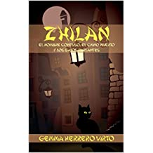 Zhilan: El hombre confuso, el chino muerto y los gatos parlantes (Spanish Edition)