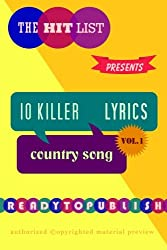 10 Killer Country Song Lyrics: Vol. 1