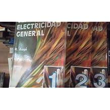 CURSO DE ELECTRICIDAD GENERAL. 3 Volúmenes (Madrid, 1992) Con abundantes esquemas e ilustraciones