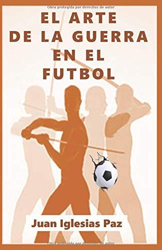 El Arte de la Guerra en el Fútbol
