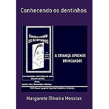 Conhecendo Os Dentinhos (Portuguese Edition)