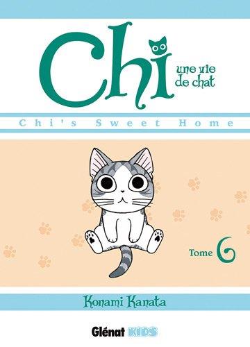 Chi - Une vie de chat Edition simple Tome 6