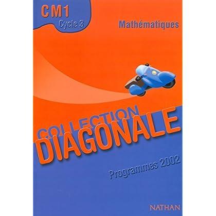 Diagonale : Mathématique, CM1 (Manuel)