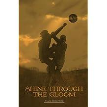 Shine Through the Gloom