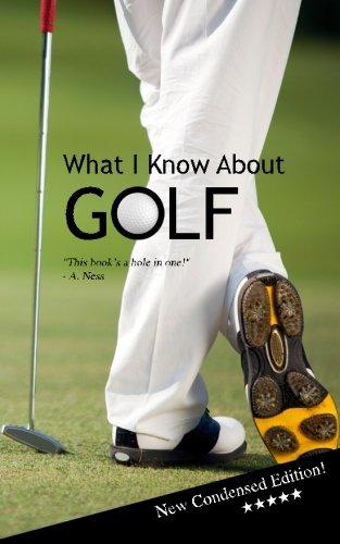 What I Know About GOLF: Blank Gag Book por Rich Ferguson