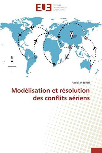 Modélisation et résolution des conflits aériens