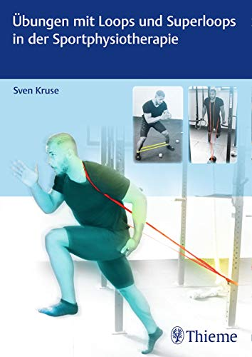 Übungen mit Loops und Superloops in der Sportphysiotherapie -