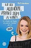 ItsColeslaw: Wie ich aufhörte, perfekt sein zu wollen (Amazon.de)