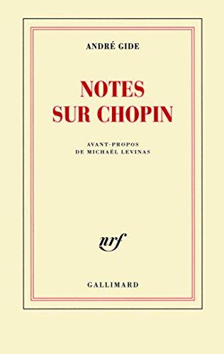 Notes sur Chopin par André Gide