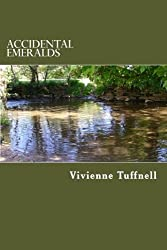 Accidental Emeralds: Poems of Longing