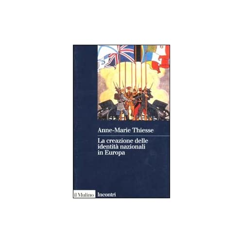 La Creazione Delle Identità Nazionali In Europa