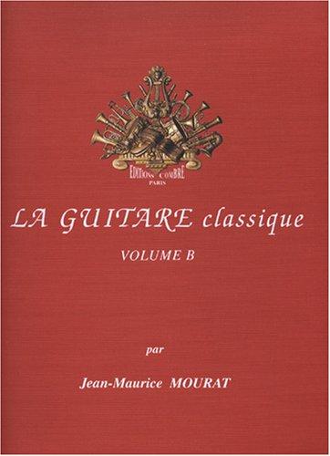 La Guitare classique vol.B + CD
