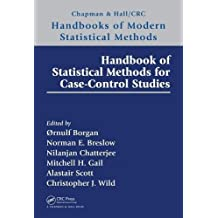 Case-control Studies (Chapman & Hall/Crc Handbooks of Modern Statistical Methods)