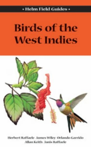 Portada del libro Field Guide to the Birds of the West Indies (Helm Field Guides) by Herbert A. Raffaele (2003-09-30)