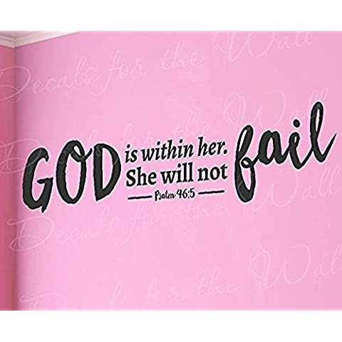 Dios IS within Her she no se Fail Salmos 46: 5-woman niña womanhood fuerte Biblia religiosa god-wall Quote graphic-vinyl adhesivo art-mural diciendo dormitorio