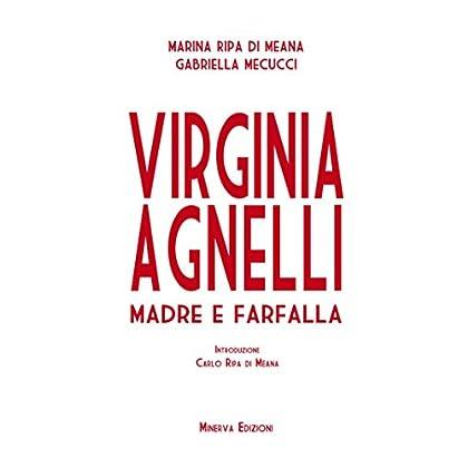 Virginia Agnelli: Madre E Farfalla (Clessidra)