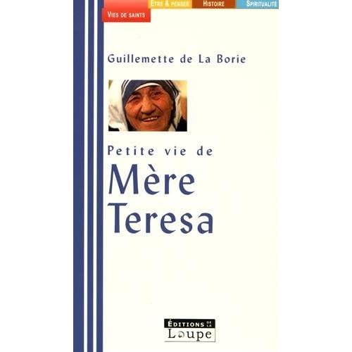 Petite vie de Mère Teresa (grands caractères)