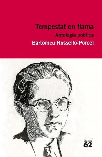 Tempestat de flama. Antologia poètica: Inclou recurs digital (Educació 62 Book 101) (Catalan Edition)