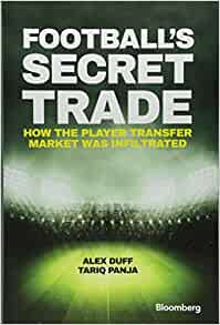 Football's Secret Trade: How the Player Transfer Market was